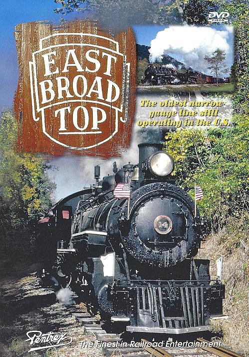 East Broad Top DVD Train Video Pentrex ETOP-DVD 748268004988