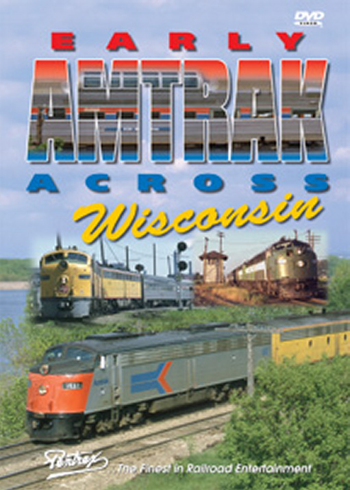 Early Amtrak Across Wisconsin DVD Train Video Pentrex EWISC-DVD 748268004926