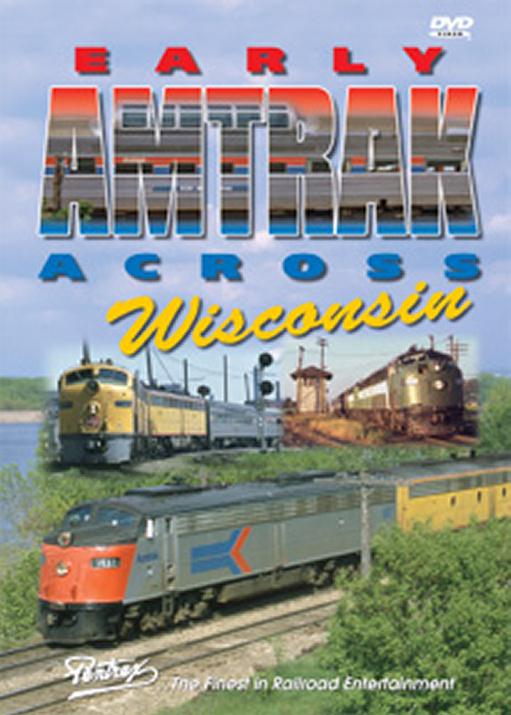 Early Amtrak Across Wisconsin DVD Pentrex EWISC-DVD 748268004926