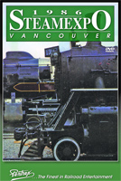 Steam Expo 1986 Vancouver DVD