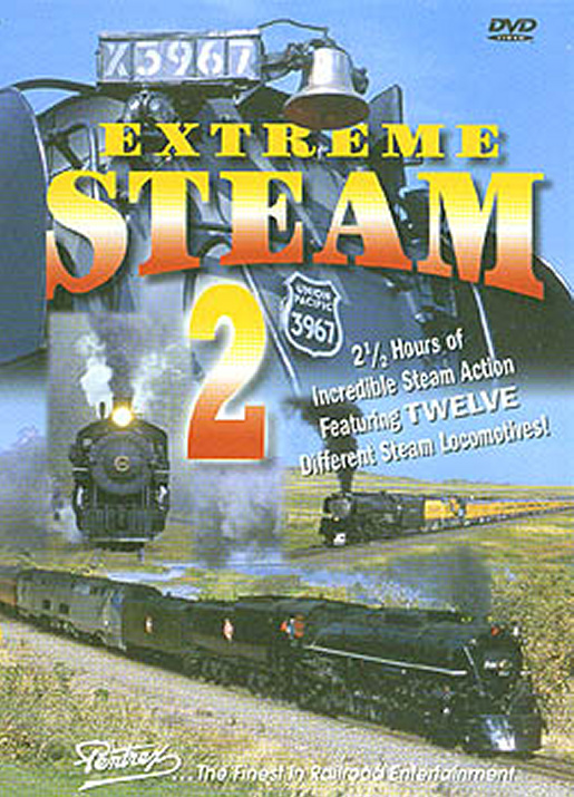 Extreme Steam 2 DVD Train Video Pentrex EXTREME2-DVD 748268004674