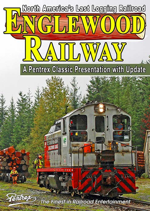 Englewood Railway - North Americas Last Logging Railroad DVD Pentrex LOG-DVD 634972958764