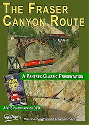 Fraser Canyon Route DVD