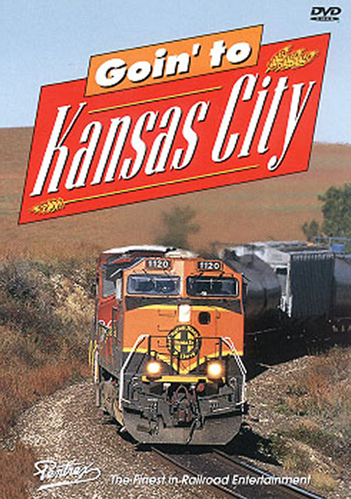 Goin to Kansas City DVD Train Video Pentrex GTKC-DVD 748268003585