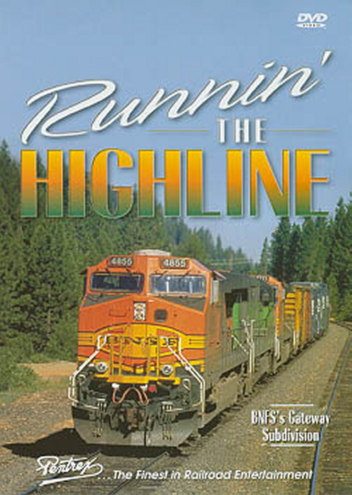 Runnin the Highline DVD Train Video Pentrex HIGHLINE-DVD 748268004476