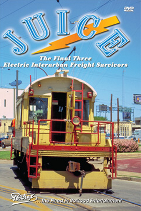 JUICE The Final 3 Electric Interurban Freight Survivors DVD Pentrex JUICE-DVD 748268005985