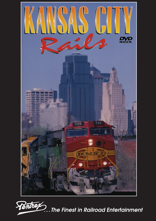 Kansas City Rails DVD Train Video Pentrex KCRAILS-DVD 748268006500