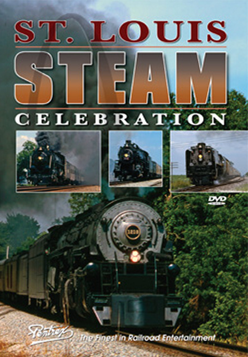 St Louis Steam Celebration DVD Pentrex LOUIS-DVD 748268006005