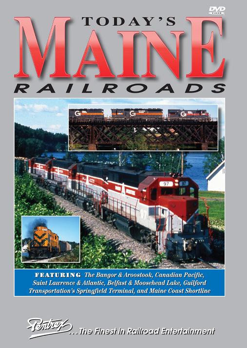 Todays Maine Railroads DVD Pentrex MAINE-DVD 746268006012