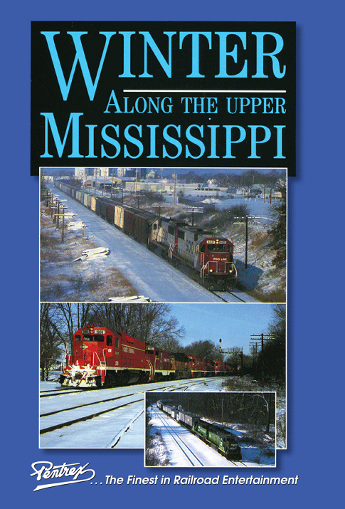 Winter Along the Upper Mississippi DVD Train Video Pentrex MISS-DVD 748268006333