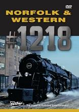 Norfolk & Western 1218 DVD