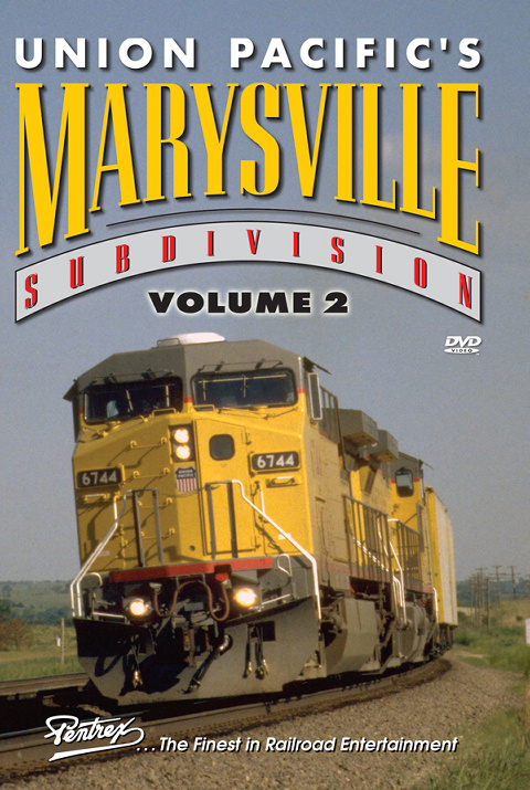 Union Pacifics Marysville Subdivision Volume 2 DVD Train Video Pentrex MVS2-DVD 746268006043