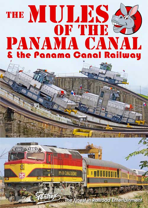 Mules of the Panama Canal & The Panama Canal Railway DVD Pentrex MOPC-DVD