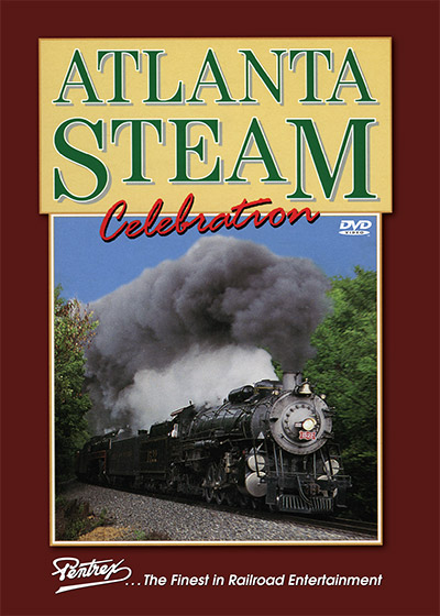 Atlanta Steam Celebration DVD Train Video Pentrex NRHS94-DVD 748268000171