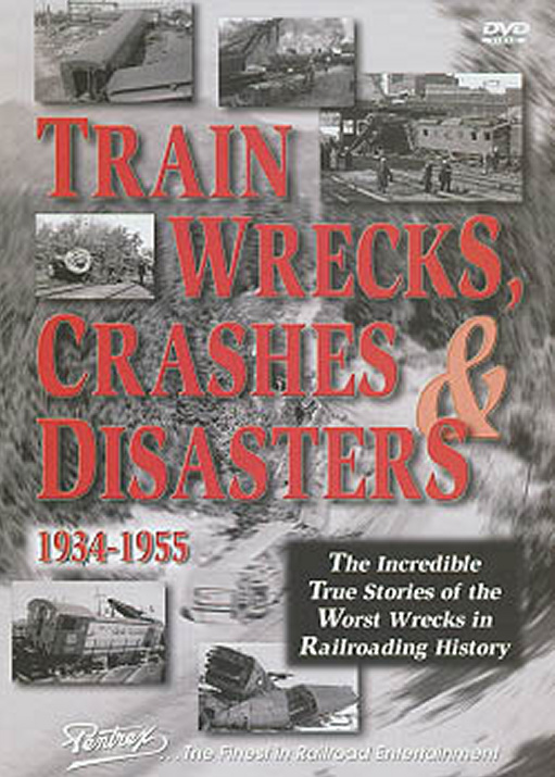 Train Wrecks, Crashes & Disasters DVD Pentrex NV040-DVD 748268004438