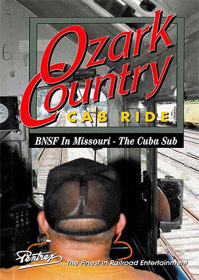 Ozark Country Cab Ride BNSF Cuba Sub DVD Pentrex OCCR-DVD 634972958948