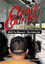 Ozark Country Cab Ride BNSF Cuba Sub DVD
