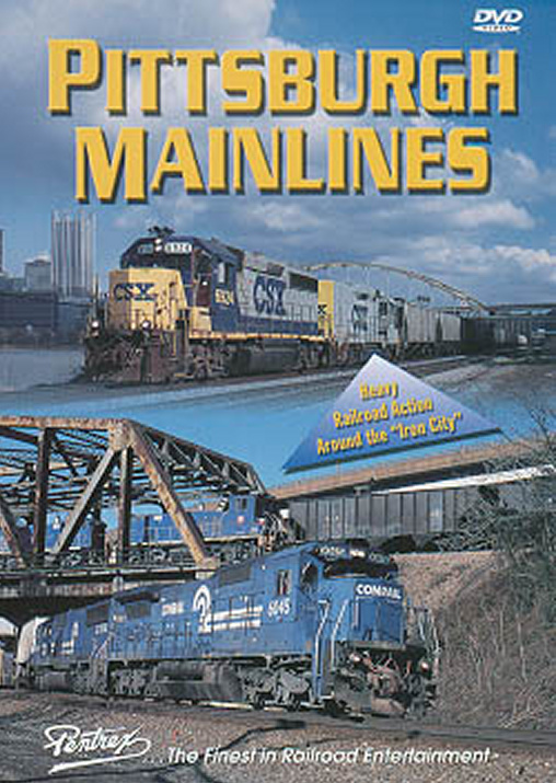 Pittsburgh Mainlines DVD Train Video Pentrex PBMAIN-DVD 748268004230