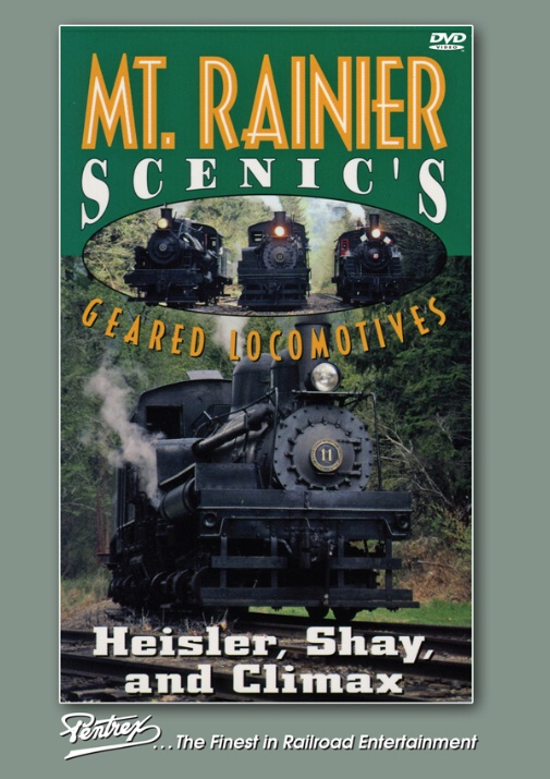 Mt Rainier Scenics Geared Locomotives DVD Train Video Pentrex RAINIER-DVD 748268006449