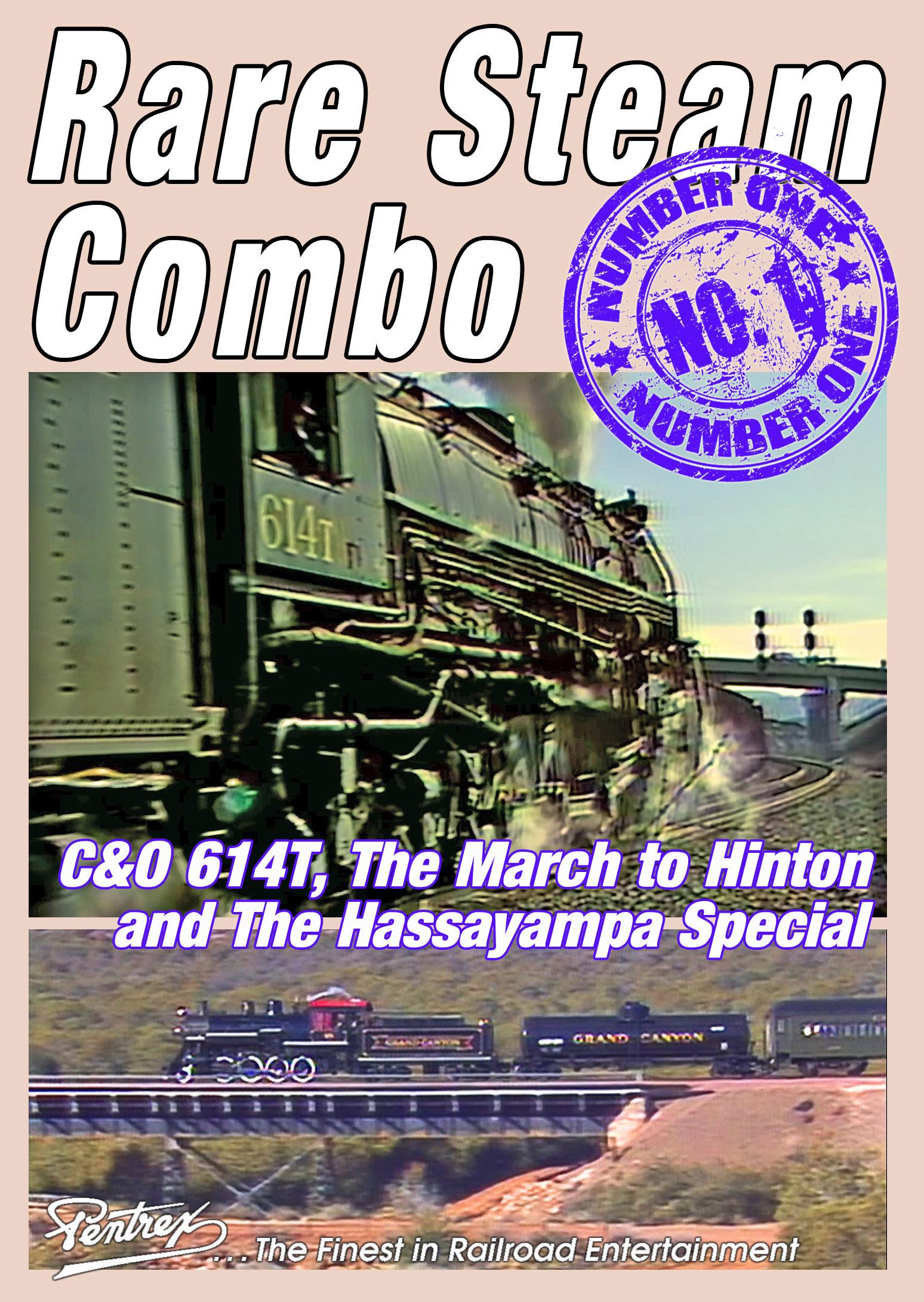 Rare Steam Combo C&O 614T and Hassayampa Special DVD Pentrex RSC1-DVD