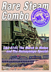 Rare Steam Combo C&O 614T and Hassayampa Special DVD