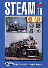 Steam to Chicago DVD