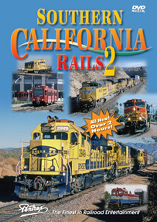 Southern California Rails 2 on DVD by Pentrex Pentrex SCR2-DVD 748268005015