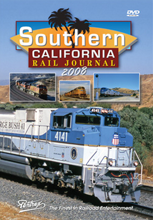 Southern California Rail Journal 2008 DVD Train Video Pentrex SCRJ08-DVD 748268006081