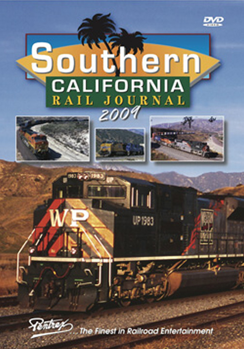 Southern California Rail Journal 2009 DVD Train Video Pentrex SCRJ09-DVD 748268006098