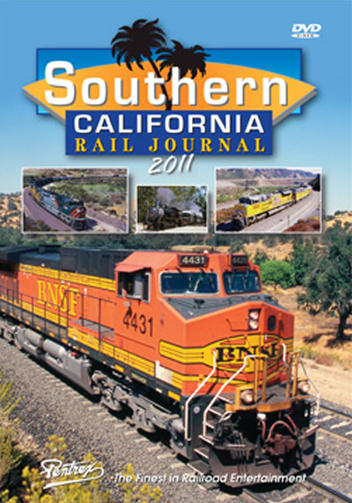 Southern California Rail Journal 2011 DVD Train Video Pentrex SCRJ11-DVD 748268006142