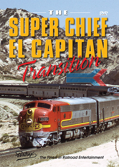 The Super Chief El Capitan Transition DVD Train Video Pentrex SFCAP-DVD 748268006524