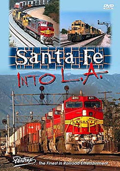 Santa Fe Into L.A. DVD Train Video Pentrex SFLA-DVD 748268004384
