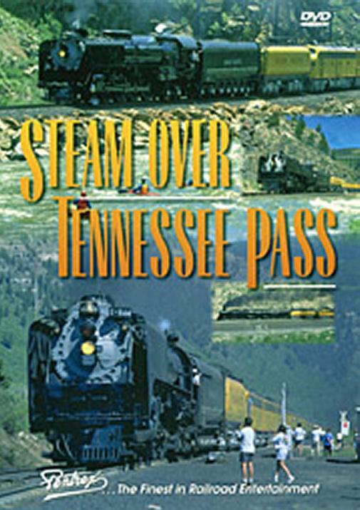 Steam Over Tennessee Pass DVD Train Video Pentrex SOTP-DVD 748268004803
