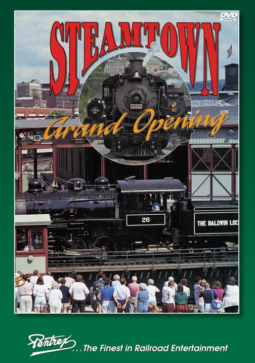 Steamtown Grand Opening DVD Pentrex STGO-DVD 748268006548