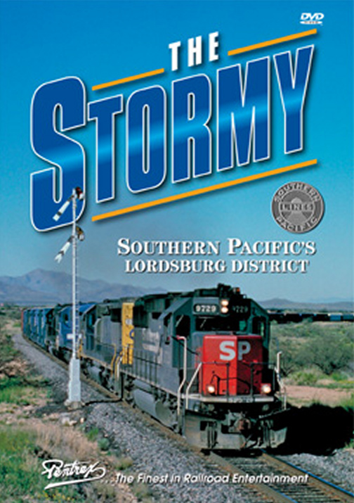 Stormy, The - Southern Pacifics Lordsburg District DVD Pentrex STORMY-DVD 748268005213