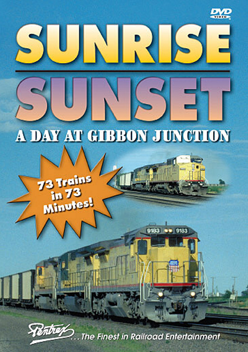 Sunrise Sunset - A Day at Gibbon Junction DVD Train Video Pentrex SUN1-DVD 748268004896