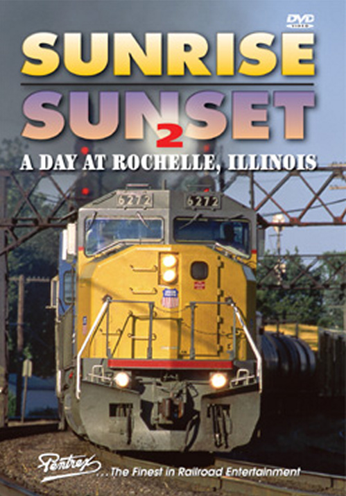 Sunrise Sunset 2 A Day at Rochelle Illinois DVD Train Video Pentrex SUN2-DVD 748268005145