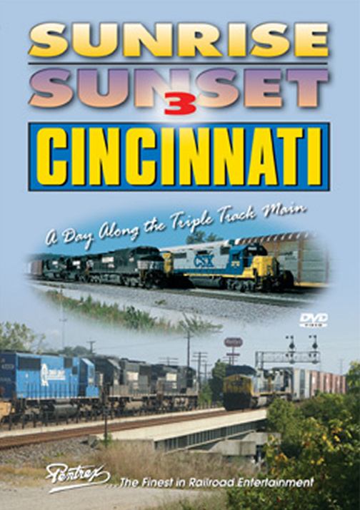 Sunrise Sunset 3 Cincinnati A Day Along the Triple Track Main DVD Train Video Pentrex SUN3-DVD 748268005312