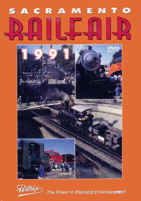 Sacramento Railfair 1991 DVD Train Video Pentrex RF91-DVD 748268001116