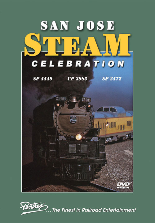 San Jose Steam Celebration 4449 2472 3985 DVD Pentrex NRHS92-DVD