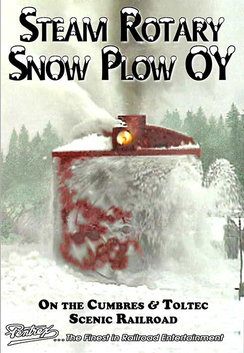 Steam Rotary Snow Plow OY on the Cumbres & Toltec Scenic DVD Pentrex ROTARY-DVD 634972958733