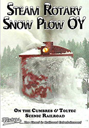 Steam Rotary Snow Plow OY on the Cumbres & Toltec Scenic DVD