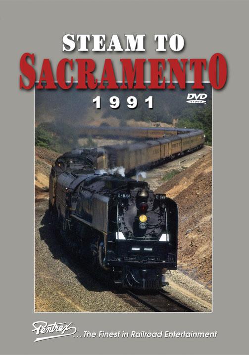 Steam to Sacramento 1991 DVD Train Video Pentrex S2SAC-DVD 748268006548