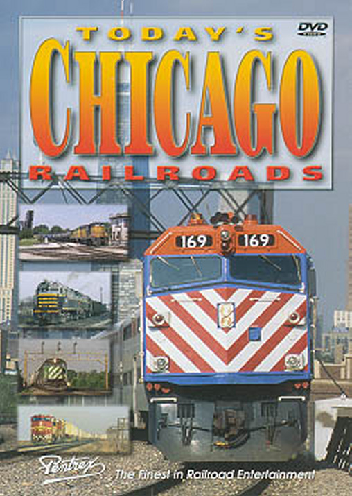 Todays Chicago Railroads DVD Train Video Pentrex TCR-DVD 748268004735