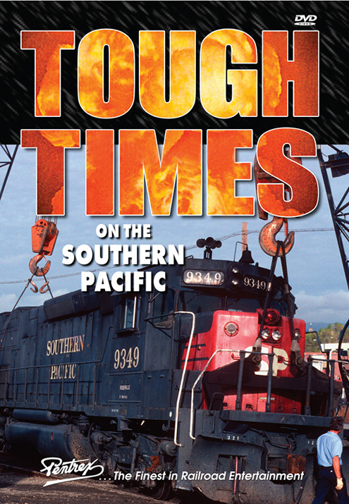 Tough Times on the Southern Pacific DVD Pentrex TTSP-DVD 748268006104