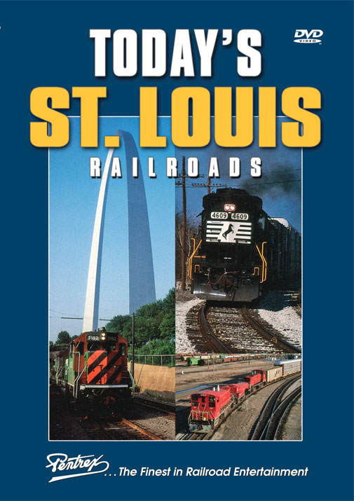 Todays St Louis Railroads DVD Train Video Pentrex TSLR-DVD