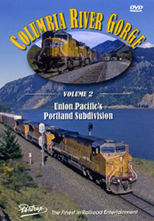 Columbia River Gorge Vol 2 DVD Train Video Pentrex UPCRG-DVD 748268005008