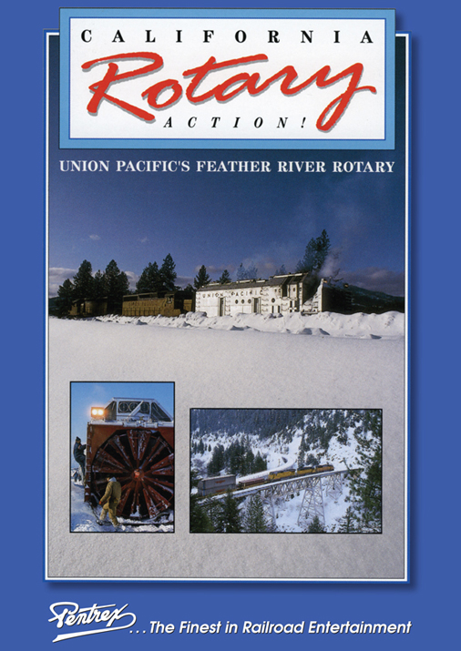 California Rotary Action UPs Feather River Rotary DVD Pentrex UPSNOW-DVD 748268006487