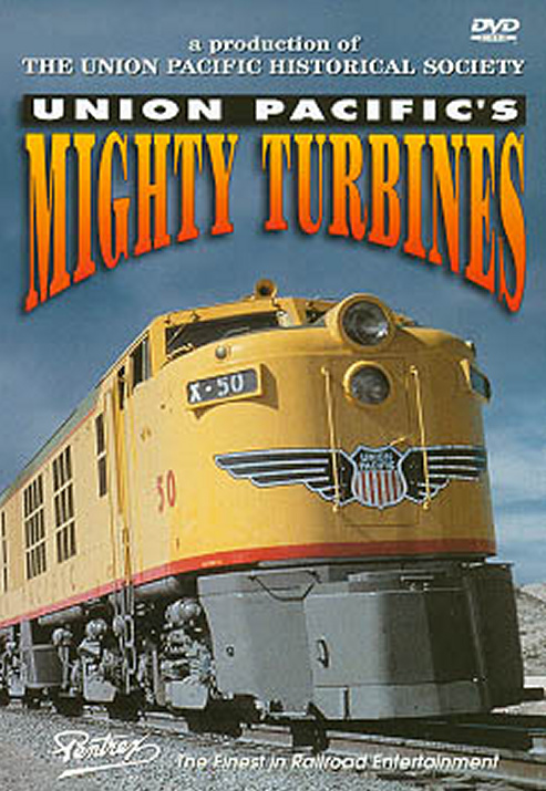 Union Pacifics Mighty Turbines DVD Pentrex UPT-DVD 748268004490