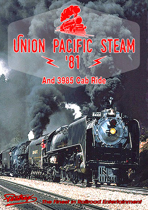 Union Pacific Steam 81 and 3985 Cab Ride DVD Pentrex VR009-DVD 634972962914